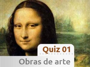 Quiz 10 sobre Obras de Arte - 10 perguntas