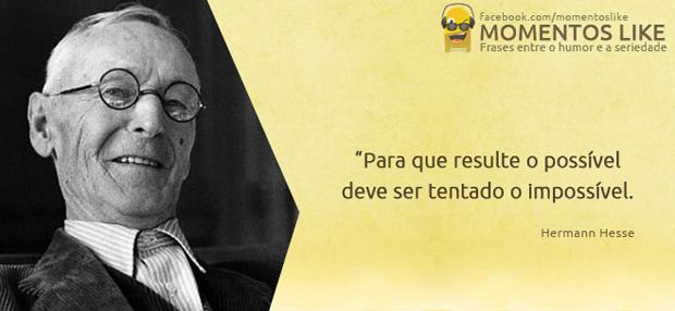 Frase de Hermann Hesse - possível e impossível