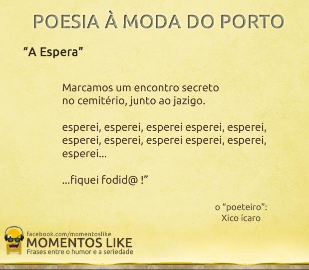 Poesia à moda do Porto - A Espera