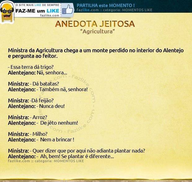 Ministra a Agricultura - Anedota