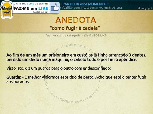 Anedota - Como fugir à prisão