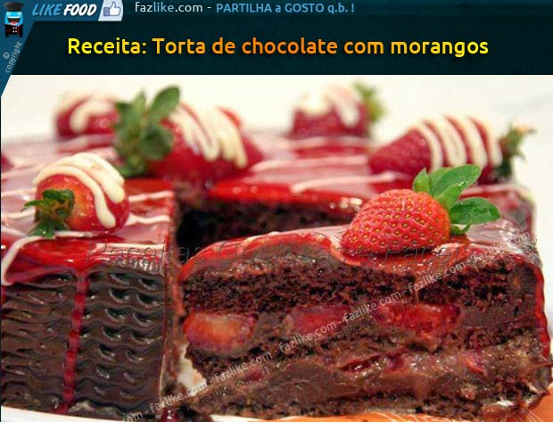 Torta de chocolate com morangos - receita