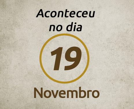 Aconteceu-no-dia-19-de-Novembro