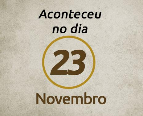 Aconteceu-no-dia-23-de-Novembro